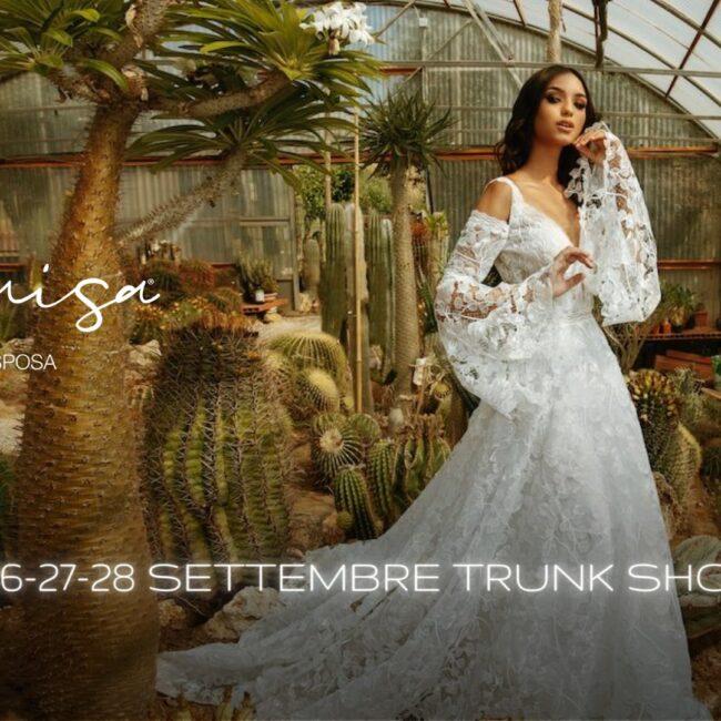 Luisa Sposa - Trunk Show